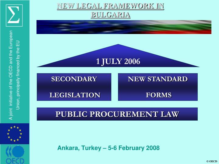 NEW LEGAL FRAMEWORK IN BULGARIA