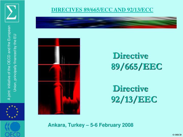 DIRECIVES 89/665/ECC AND 92/13/ECC