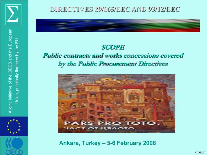 DIRECTIVES 89/665/EEC AND 93/12/EEC