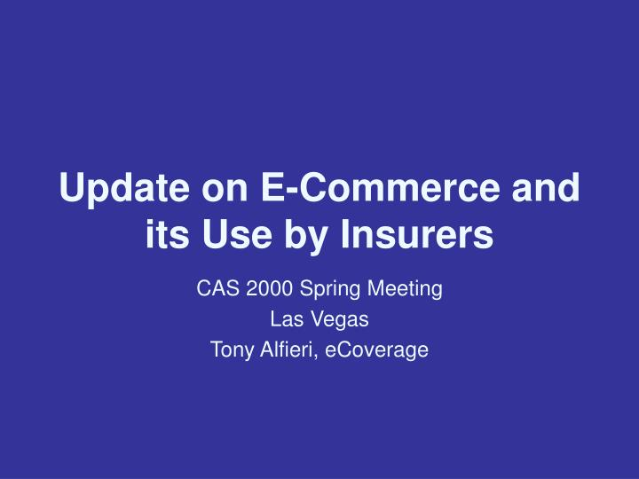update on e commerce and its use by insurers
