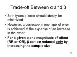 trade off between and