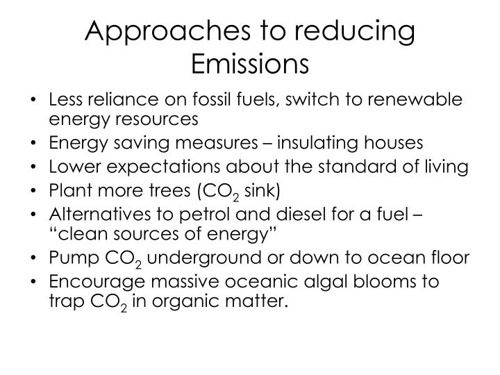 Approaches to reducing Emissions