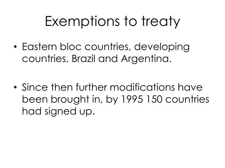 Exemptions to treaty
