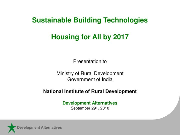 sustainable building technologies housing for all by 2017 n.