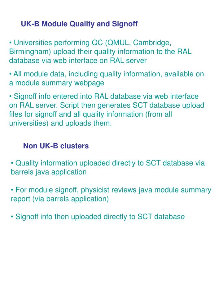 UK-B Module Quality and Signoff