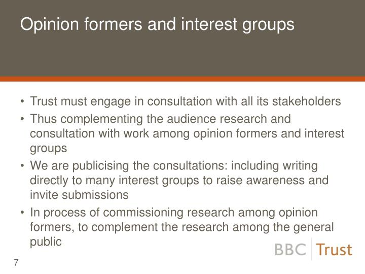 Opinion formers and interest groups