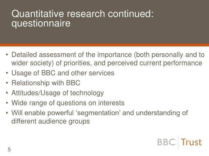 Quantitative research continued: questionnaire