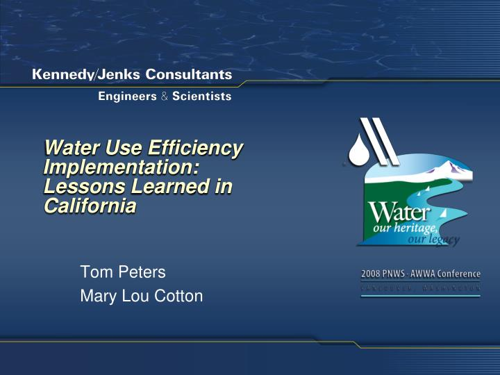 water use efficiency implementation lessons learned in california n.