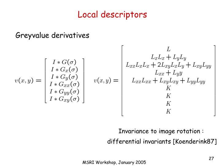 Local descriptors