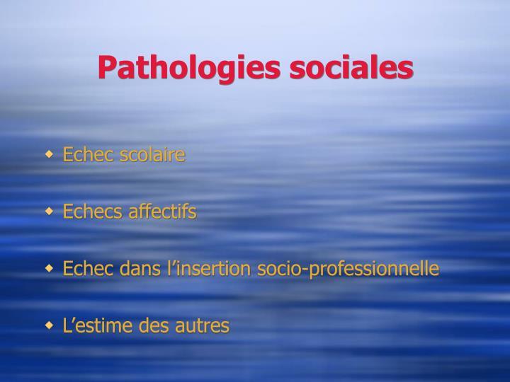 Pathologies sociales