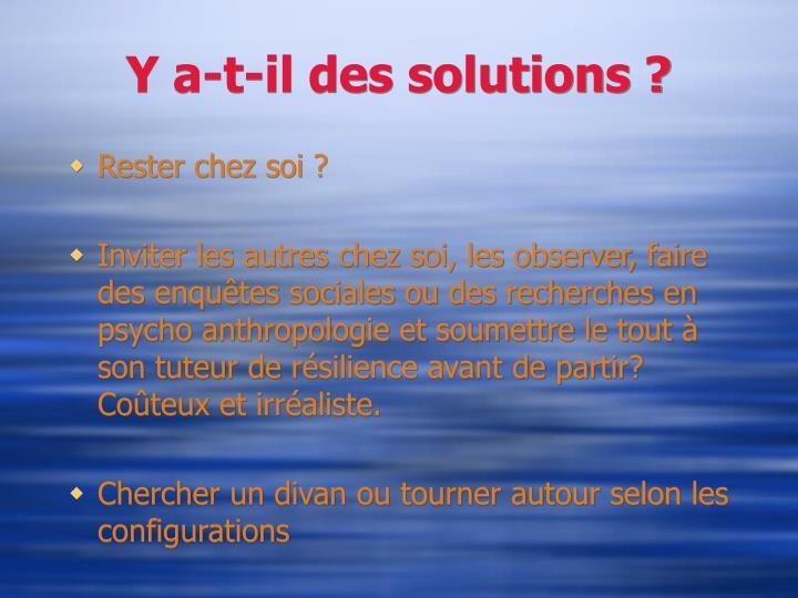Y a-t-il des solutions ?