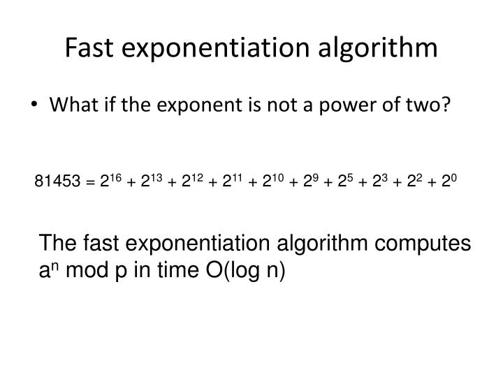 Fast exponentiation algorithm