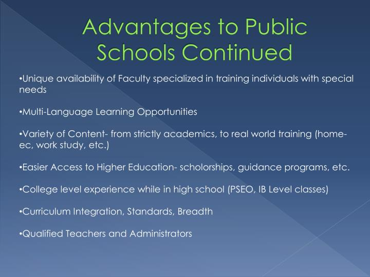 Advantages to Public Schools Continued