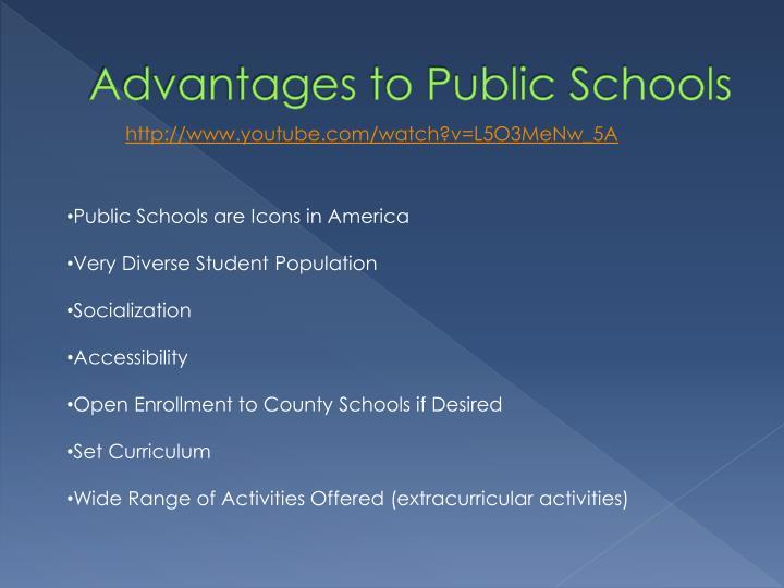 Advantages to Public Schools