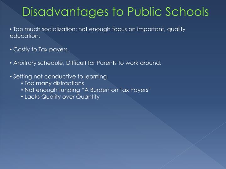 Disadvantages to Public Schools