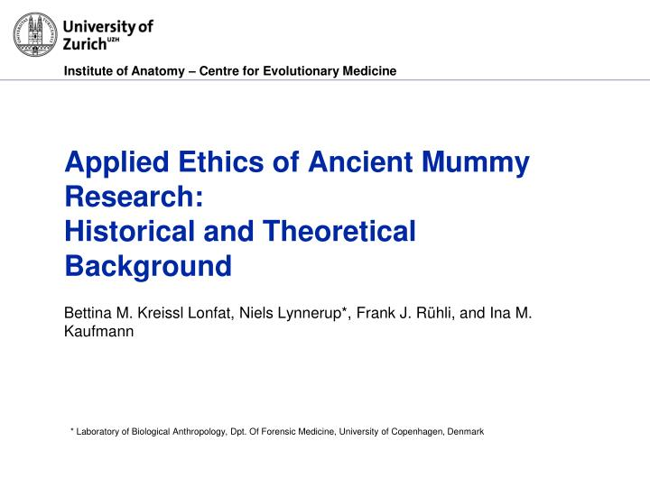 applied ethics of ancient mummy research historical and theoretical background n.