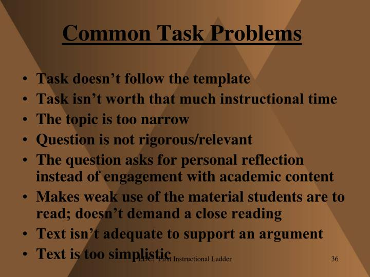 Common Task Problems