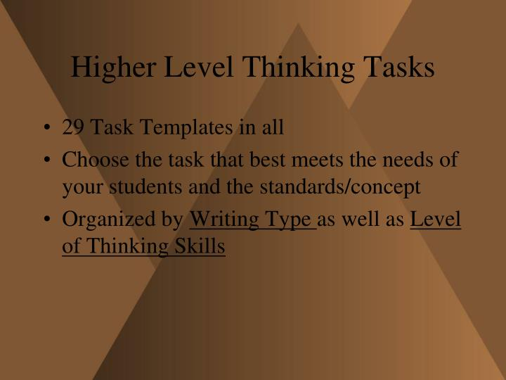 Higher Level Thinking Tasks
