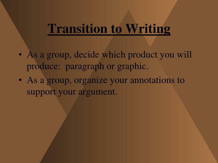 Transition to Writing