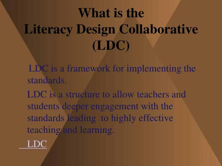 What is the literacy design collaborative ldc