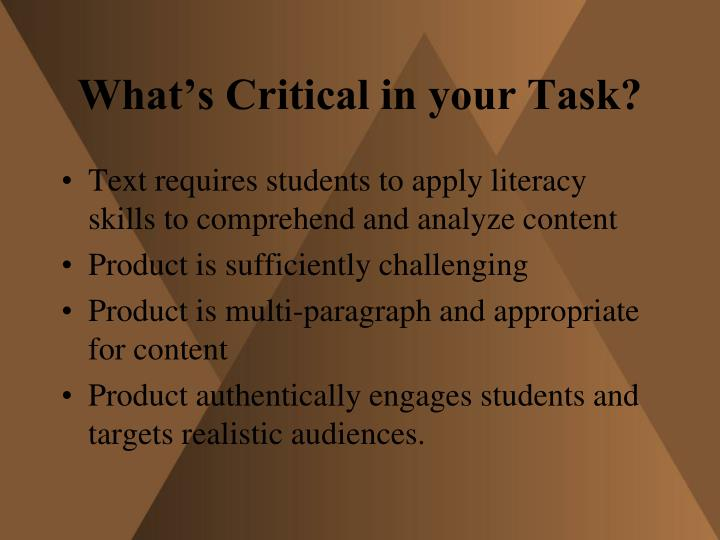 What's Critical in your Task?