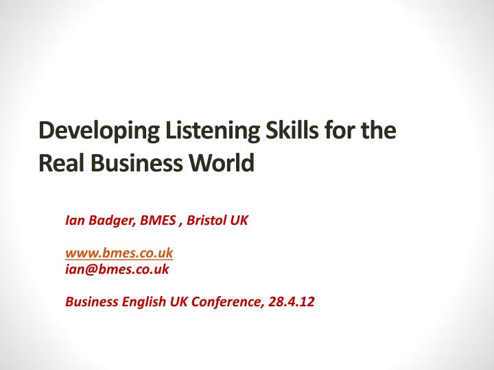 developing listening skills for the real business world n.