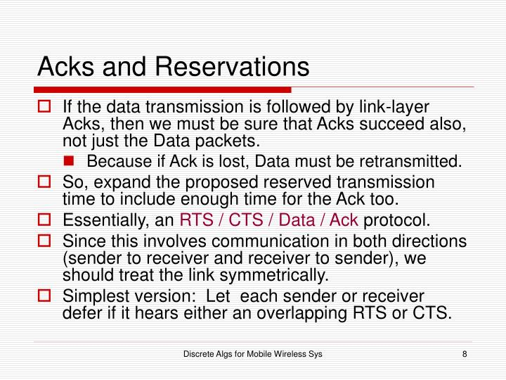 Acks and Reservations