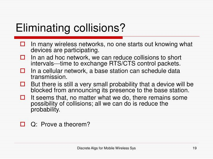 Eliminating collisions?