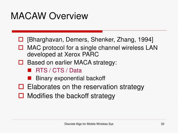 MACAW Overview