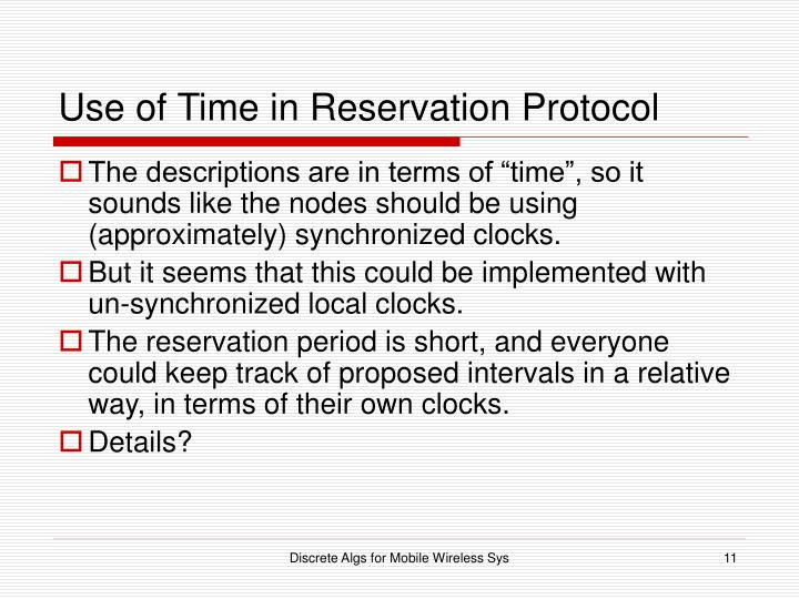 Use of Time in Reservation Protocol