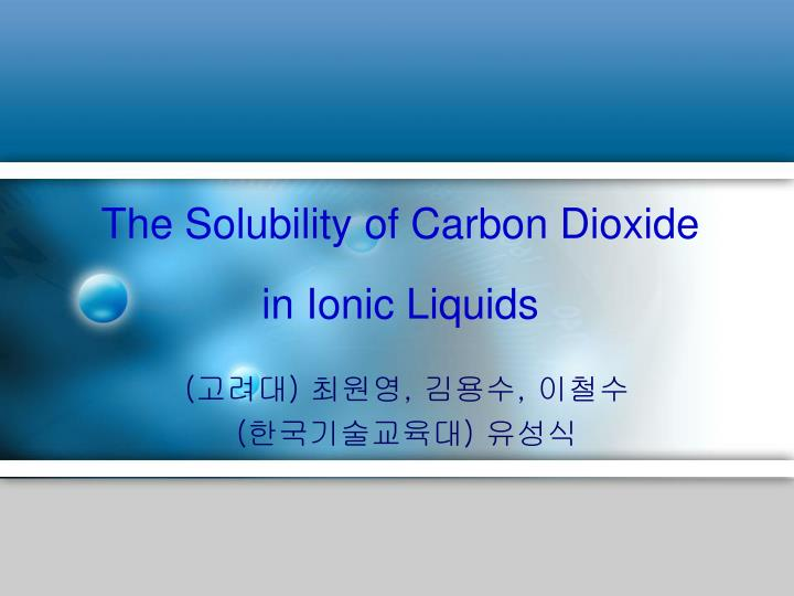 improving carbon dioxide solubility in ionic New experimental results are reported for the solubility of carbon dioxide improving carbon dioxide solubility in ionic liquids the journal of physical chemistry b.