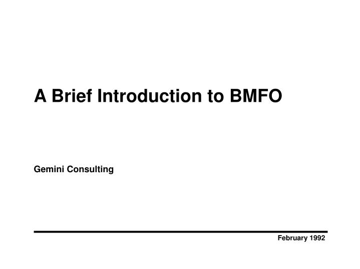 a brief introduction to bmfo gemini consulting n.