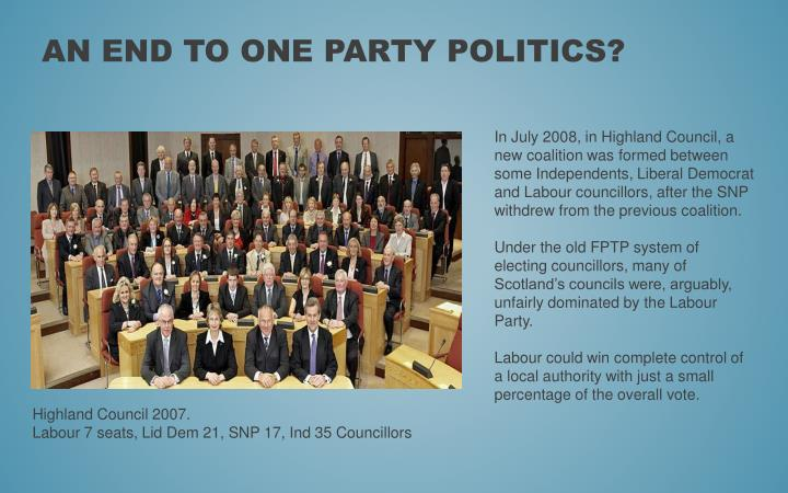 An end to one party politics?