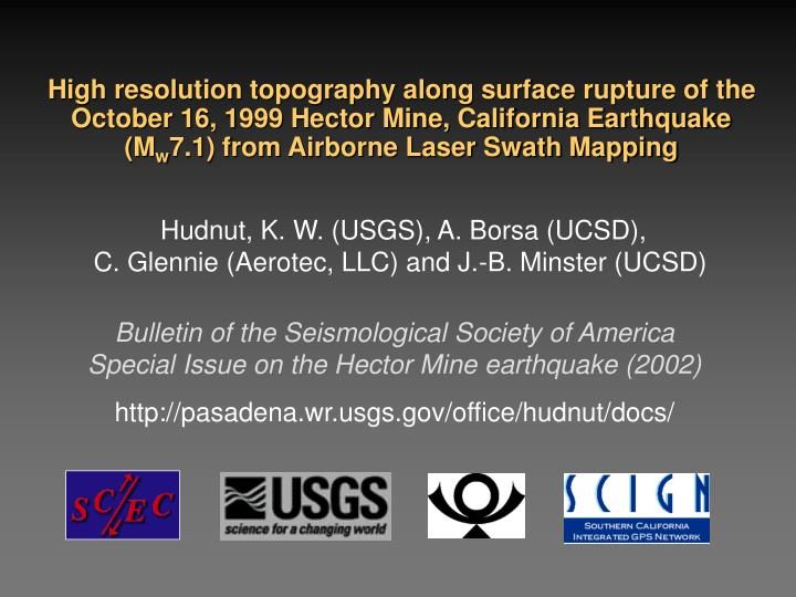 High resolution topography along surface rupture of the October 16, 1999 Hector Mine, California Earthquake (M