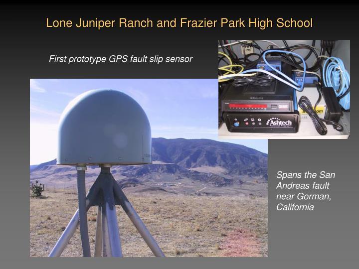 Lone Juniper Ranch and Frazier Park High School