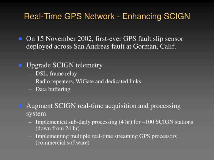 Real-Time GPS Network - Enhancing SCIGN
