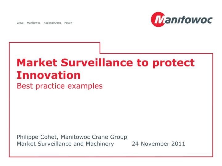 market surveillance to protect innovation n.