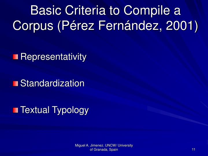 Basic Criteria to Compile a Corpus