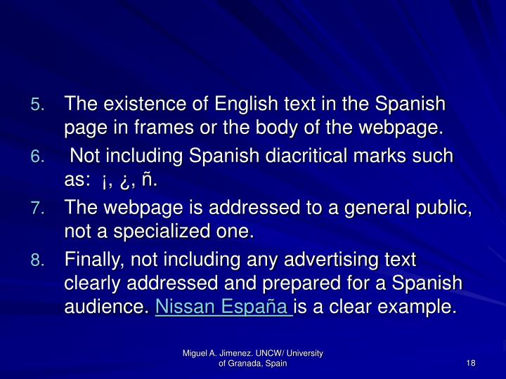 The existence of English text in the Spanish page in frames or the body of the webpage.