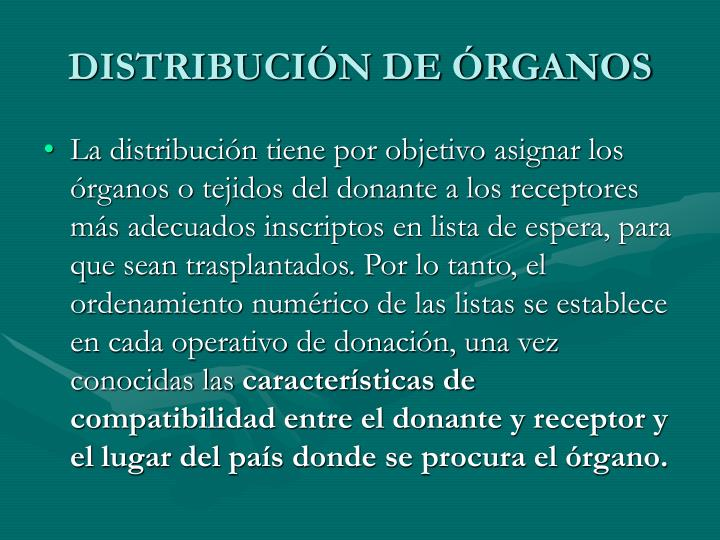 DISTRIBUCIÓN DE ÓRGANOS