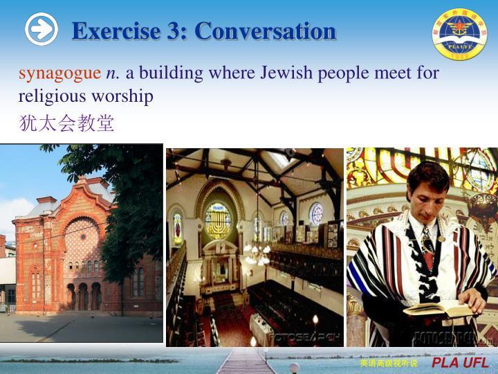 Exercise 3: Conversation