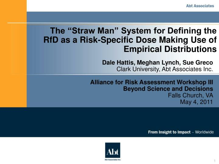 """The """"Straw Man"""" System for Defining the RfD as a Risk-Specific Dose Making Use of Empirical Dist..."""