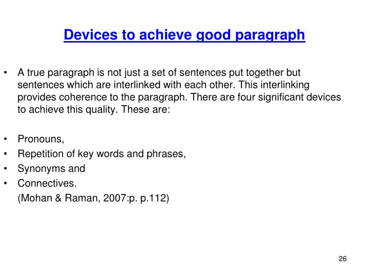 Devices to achieve good paragraph
