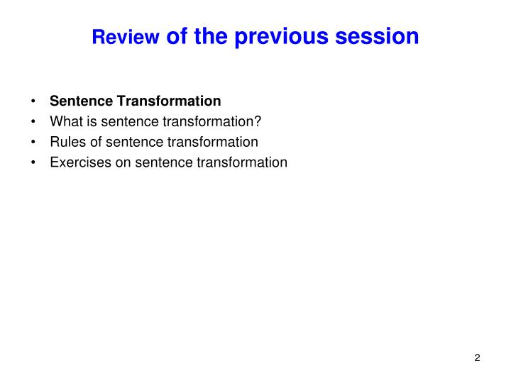 Review of the previous session