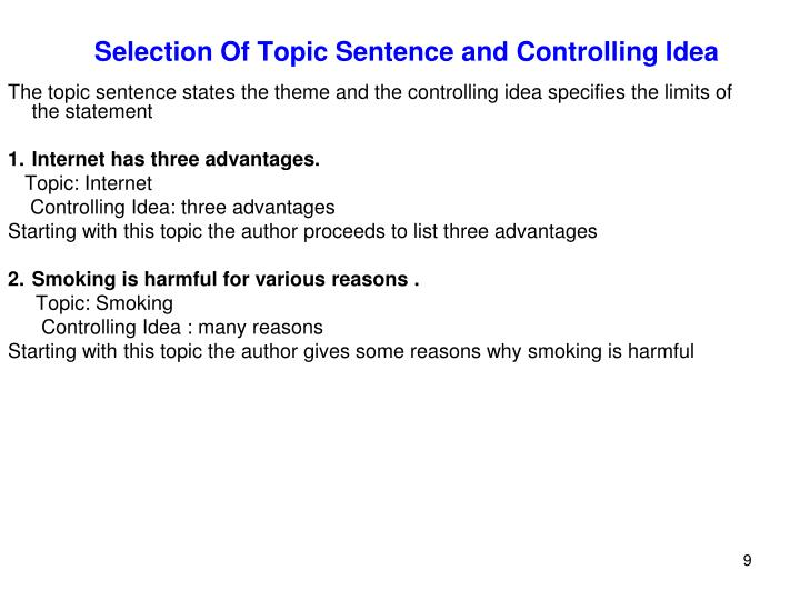 Selection Of Topic Sentence and Controlling Idea
