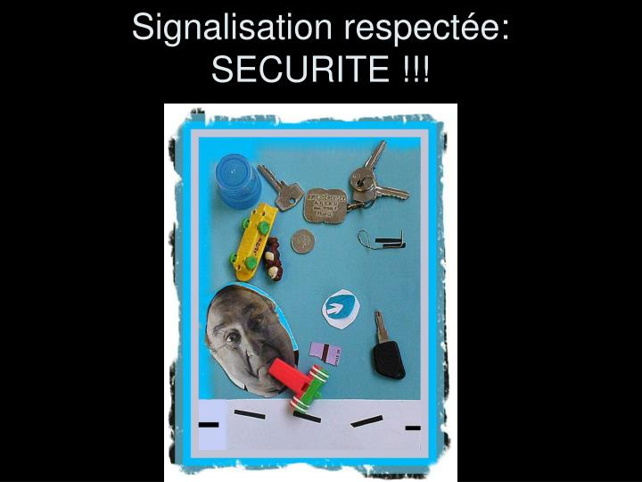 Signalisation respect e securite