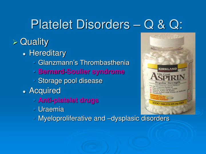 Platelet Disorders – Q & Q: