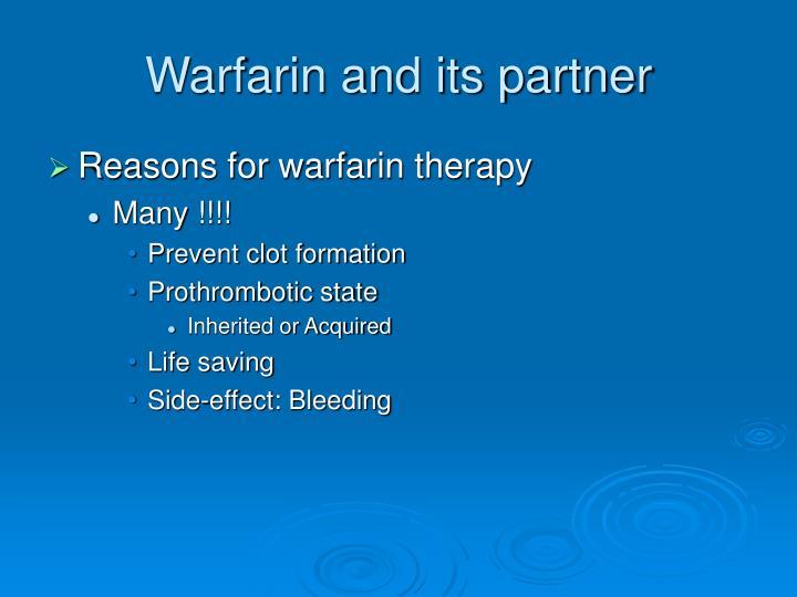 Warfarin and its partner