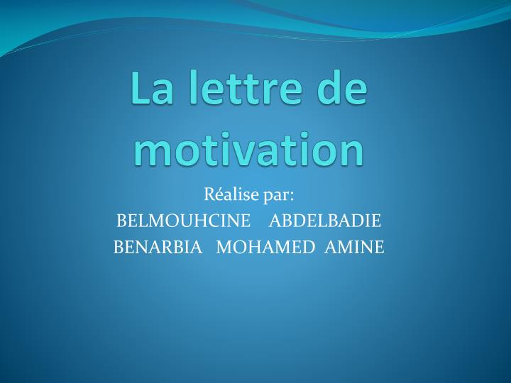 ppt - la lettre de motivation powerpoint presentation