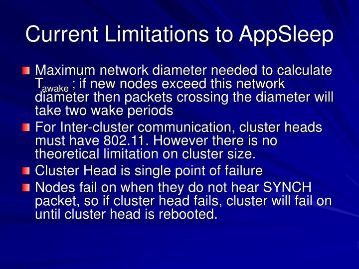 Current Limitations to AppSleep